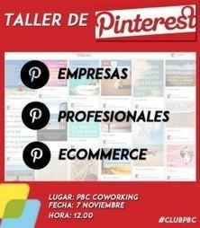 TALLER DE PINTEREST CLUB PBC | PBC Coworking | Actividad Jovempa Vinalopó | Scoop.it