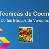 Técnicas de Cocina | educación-cocina, emprendimientos, lectura-web-3.0-miriamyun | Scoop.it