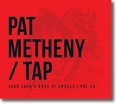 Pat Metheny - Tap (Nonesuch/Tzadik, 2013) | Jazz from WNMC | Scoop.it