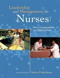 Test Bank For » Test Bank for Leadership and Management for Nurses Core Competencies for Quality Care, 2nd Edition: Finkelman Download | Test Bank for Nursing and Health Professions | Scoop.it