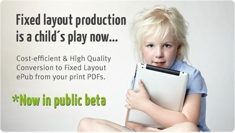 Convert PDFs Into Fixed-Layout ePUBs | eBook Publishing World | Scoop.it