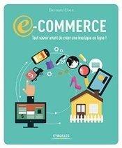 Un livre exceptionnel pour créer votre site de vente en ligne | Going social | Scoop.it