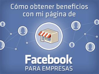 Cómo obtener beneficios con mi página de Facebook para empresas - ePyme | Marketing Online | Scoop.it