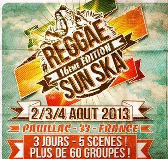Guide des festivals 2013 : Le Reggae Sun Ska à Pauillac - Sortiraparis | Festivals & marques | Scoop.it