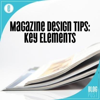 Magazine Design Tips: Key Elements | Digital-News on Scoop.it today | Scoop.it