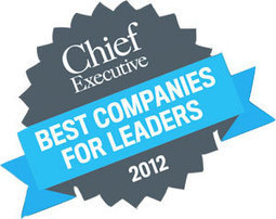 40 Best Companies for Leaders 2012   Chief Executive Magazine   Success Leadership   Scoop.it