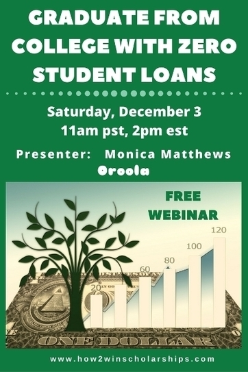 FREE Webinar: Graduate from College with Zero Student Loans | College Scholarships | Scoop.it