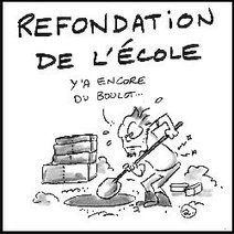 Refondation : Quel bilan ? | Ressources en Sciences de l'éducation ESPE Centre Val de Loire | Scoop.it