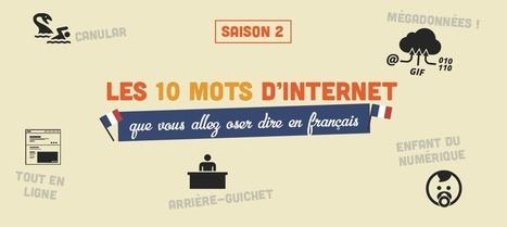 Les 10 mots d'internet que vous allez oser dire en français (saison 2) | Veille TICE (ressources, infos, etc.) pour les profs de FLE | Scoop.it