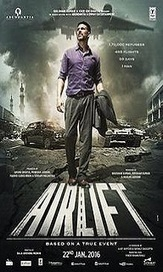 Cinema Gigs: Airlift (2016) Movie Details, Release Date, Budget, Cast & Details | Movies-Trailer-Lyrics | Scoop.it