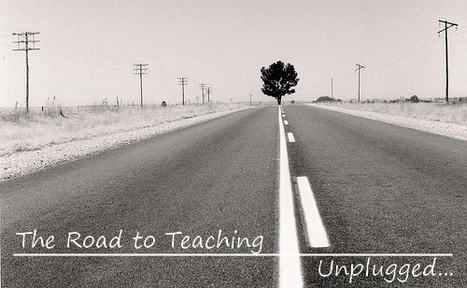 The Road to Teaching Unplugged | Languages, Learning & Technology | Scoop.it