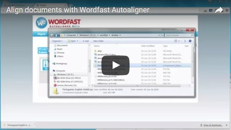 How to align documents with Wordfast Autoaligner (with video) (by Dominique Pivard) | Translator Tools | Scoop.it
