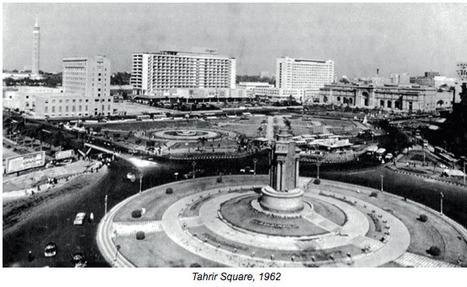 L'emblématique place Tahrîr - 2e partie   Égypt-actus   Scoop.it