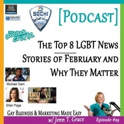 #29: The Top 8 LGBT News Stories of February and Why They Matter [Podcast] - Jenn T. Grace, the Professional Lesbian | LGBT Business Community | Scoop.it