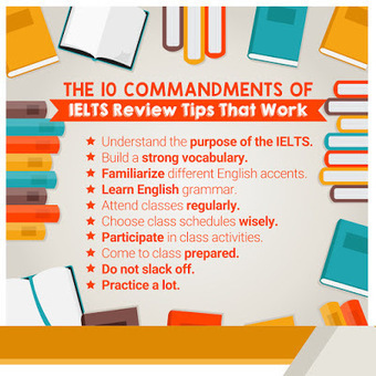 The 10 Commandments of IELTS Review Tips That Work | English Proficiency Training | Scoop.it