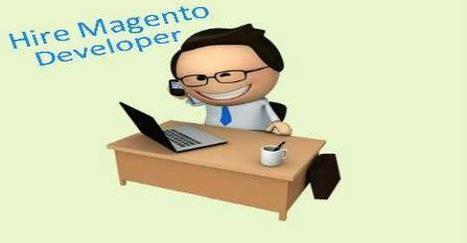 Hire certified Magento developers for building profitable eCommerce solution! | Magento Development – Powerful Platform For E-Commerce Development | Scoop.it