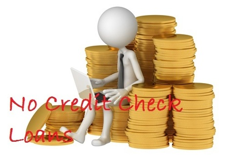 No Credit Check Loans For Urgent Cash Help For You | Loans No Credit  Checks No Fees | Scoop.it