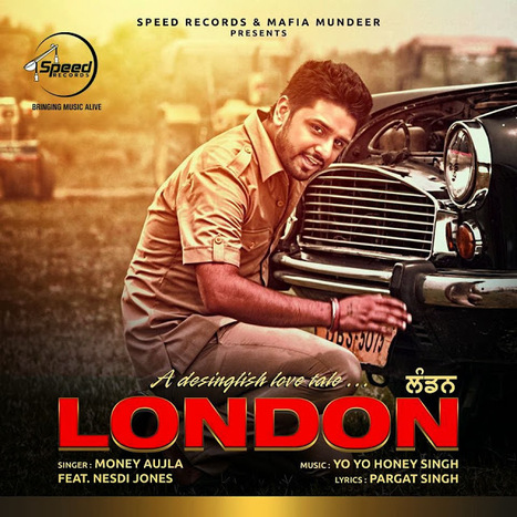 London (Money Aujla) Feat. Honey Singh Mp3 Song Download | Freshsongs.IN | SongsPK || Bollywood Movie Mp3 Songs Tube How to Downloading, Video Songs Punjabi Music Album, South Movie Songs | Scoop.it
