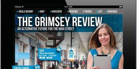 Grimsey review offers alternative vision for the high street   Independent Retail News   Scoop.it