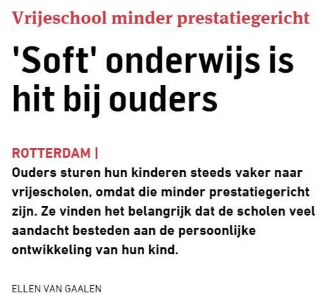 'Soft' onderwijs is hit bij ouders (Blendle) | Opvoeden tot geluk | Scoop.it