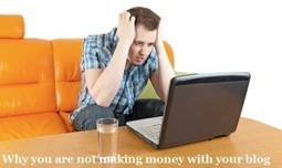 "Why You're not Making Money with your Blog | ""social media websites"" 
