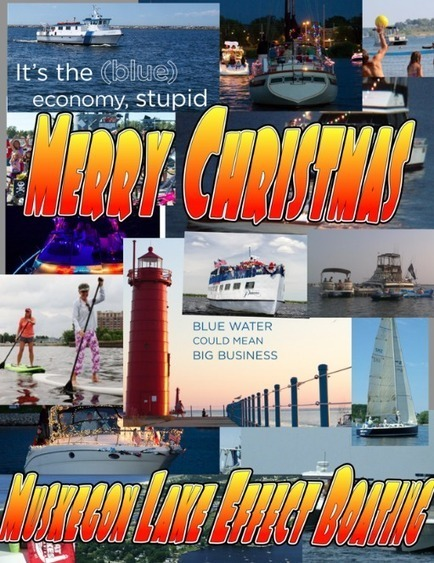 MERRY CHRISTMAS TO ALL! BOAT ON MY FRIENDS! | Growing the Lake Effect | Lake Effect... Preservation & Development | Scoop.it