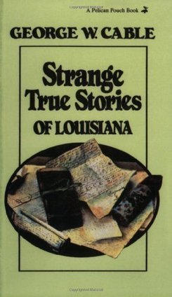 Strange True Stories of Louisiana | Strange days indeed... | Scoop.it