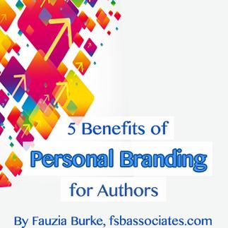 5 Benefits of Personal Branding for Authors - FSB Associates Blog | Your Online Presence & Branding | Scoop.it