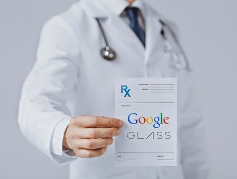 ePharma Summit: Google Glass in Healthcare: Six Perspectives | Google Glass for Healthcare | Scoop.it