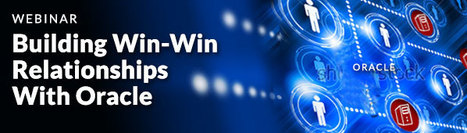 Building Win-Win Relationships With Oracle Webinar | Software License Optimization and Software Asset Management | Scoop.it