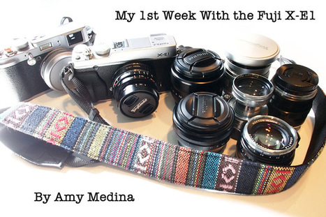 My First Week Fuji X-E1 Review… with X and M-Lenses by Amy Medina | Mirrorless Cameras | Scoop.it