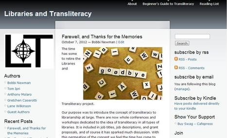 The End of the Libraries and Transliteracy Blog | Librarian by Day | Information skills | Scoop.it
