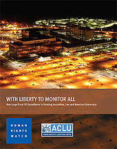 With Liberty to Monitor All: How Large-Scale US Surveillance is Harming Journalism, Law, and American Democracy | Surveillance Studies | Scoop.it