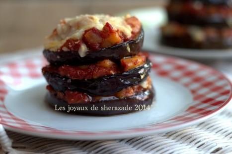 Millefeuille d'aubergines tomates mozzarella | Les recette de les joyaux de sherazade | Scoop.it