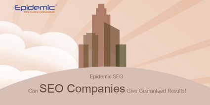 5 New Strategy That all SEO Company Must Focus On | Epidemic SEO | Scoop.it