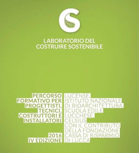 LABORATORIO DEL COSTRUIRE SOSTENIBILE 16 SETT - 2 DIC '16 | BIOEDILIZIA | Scoop.it