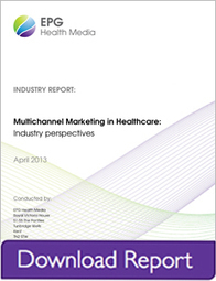 Multichannel Marketing in Healthcare: Industry Perspectives- new report from EPG Health Media | ComunicaFarma | Scoop.it