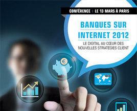 Conference Banques sur Internet - CCM Benchmark   Banque Intuitive   Scoop.it