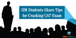 IIM Students Share Tips for Cracking CAT Exam | MBA in India | Scoop.it