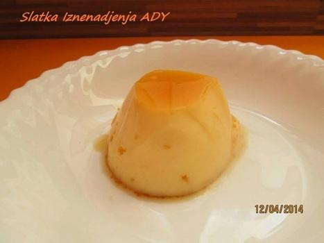#Recept Cream caramel | Recepti i kuhinja za pocetnike [ kao ja] | Scoop.it
