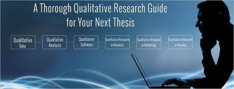 A Qualitative Research Guide For Your Next Thesis   Perfect Writing Services   Scoop.it