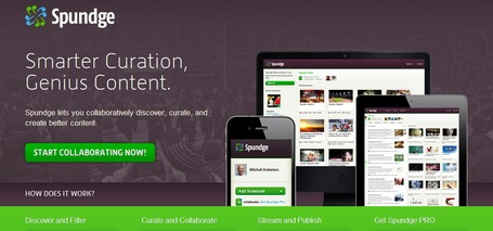 New Content Curation Tool: Spundge Lets You Discover, Curate And Create Better Content | Curation in Higher Education | Scoop.it