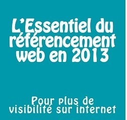Les tendances du référencement web en 2013 | Webmarketing - Referencement SEO - SEA - SMO | Scoop.it
