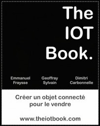 The IOT Book, bientôt disponible gratuitement... | The IOT Book - Aruco.com | SIGFOX (FR) | Scoop.it