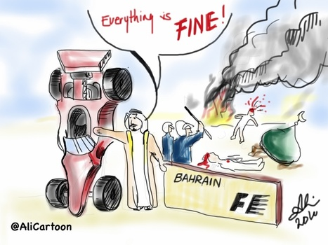 The Bahrain F1 is a rouge to hide the regime's crimes and better the Khalifa PR image..... | Human Rights and the Will to be free | Scoop.it