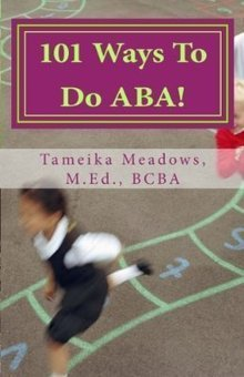101 Ways To Do ABA!: Practical and amusing positive behavioral ... | Positive Behavior Support | Scoop.it
