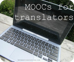 How translators can increase their subject-matter expertise with free online courses | Translation | Scoop.it