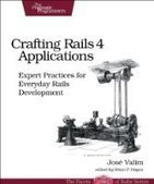 Crafting Rails 4 Applications, 2nd Edition - Free eBook Share | software engineering | Scoop.it