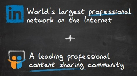 SlideShare + LinkedIn = More Value for Professionals | Digital Presentations in Education | Scoop.it