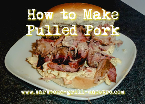 Pulled Pork recipe is one of the greatest smoker recipes ever! | Barbecue | Scoop.it